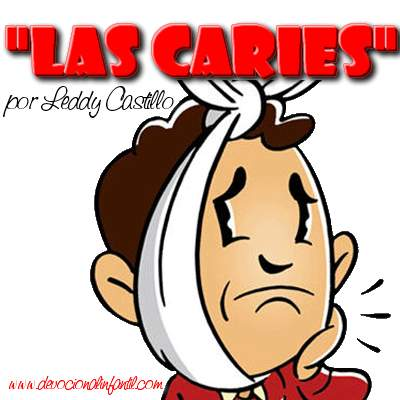 Las Caries – Leddy Castillo – Devocional Infantil