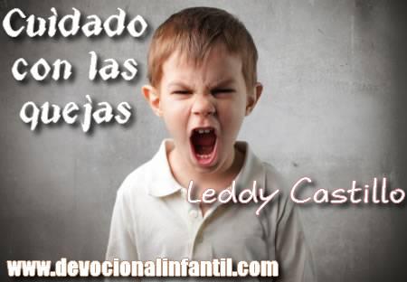 Cuidado con las Quejas – Leddy Castillo – Devocional Infantil