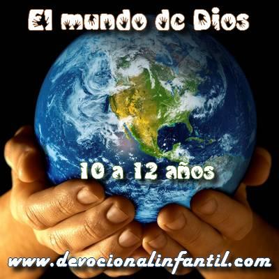 El mundo de Dios – Clases de niños – 10 a 12 años
