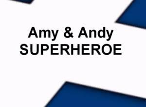 Super Héroe – Amy y Andy – Cantos para Niños