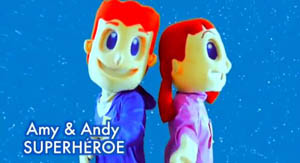 Super Héroe (Audio) – Amy y Andy – Cantos para Niños