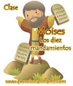 Moises y los 10 mandamientos – Clase