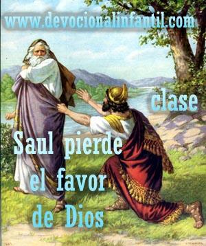 Saul pierde el favor de Dios – Clase