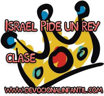 Israel pide un rey – Clase