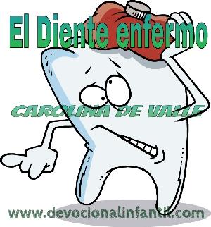 El diente enfermo – Carolina de Valle – Devocional Infantil
