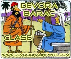 Debora y Barac – Clase