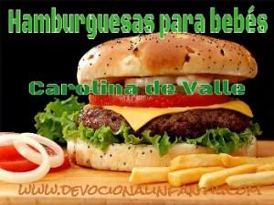 Hamburguesas para bebés – Carolina de Valle – Devocional Infantil