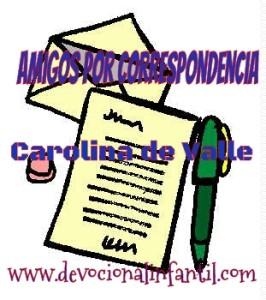 Amigos por correspondencia – Carolina de Valle – Devocional Infantil