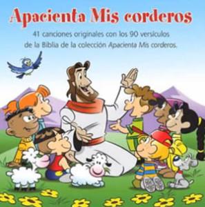 Apacienta mis corderos (CD Completo) – Cantos para Niños
