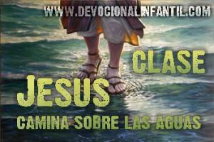 Jesús camina sobre las aguas – El evangelio de Cristo del evangelio de Juan – Clase