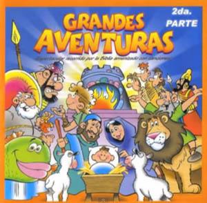Grandes aventuras de la Biblia (PARTE II – CD Completo) – Cantos para Niños