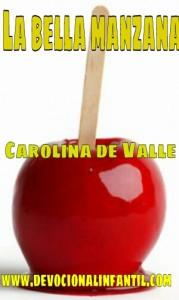 La bella manzana – Carolina de Valle – Devocional Infantil