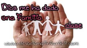 Dios me ha dado una familia (SEGUNDA PARTE) – El amor de Dios – Clase