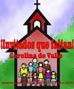 ¡Invitados que faltan!  – Carolina de Valle – Devocional Infantil