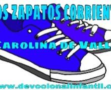Dos zapatos corrientes – Carolina de Valle – Devocional Infantil
