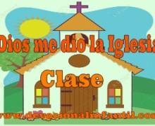Dios me dio la Iglesia – El hijo de Dios – Clase