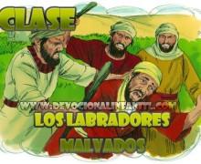 Los labradores malvados – El hijo de Dios – Clase
